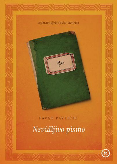 Pavao Pavličić: Nevidljivo pismo