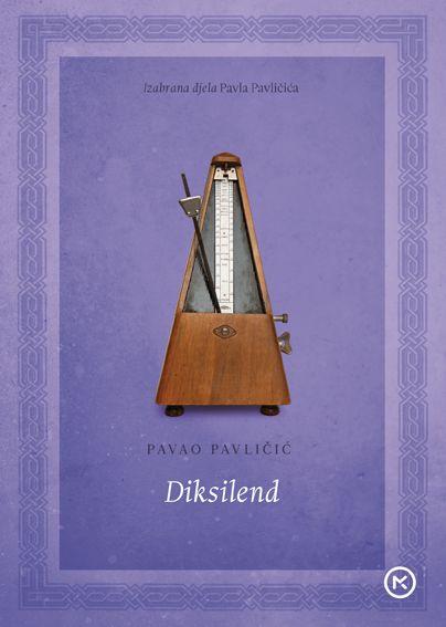 Pavao Pavličić: Diksilend