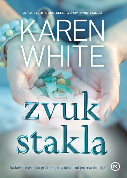Karen White: Zvuk stakla