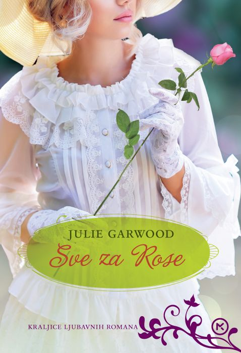 Julie Garwood: Sve za Rose