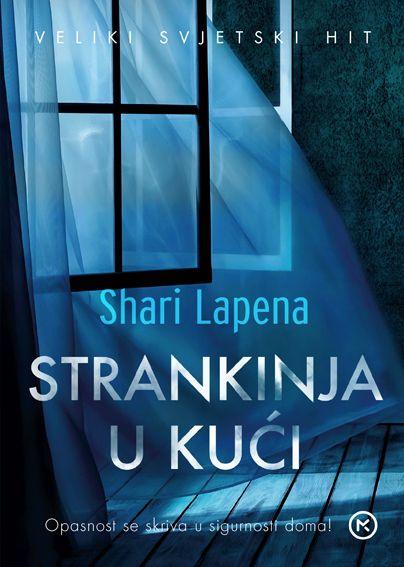 Shari Lapena: Strankinja u kući