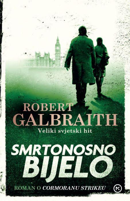 Robert Galbraith: Smrtonosno bijelo