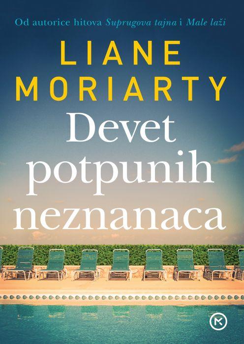 Liane Moriarty: Devet potpunih neznanaca