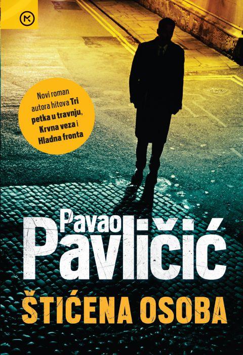 Pavao Pavličić: Štićena osoba