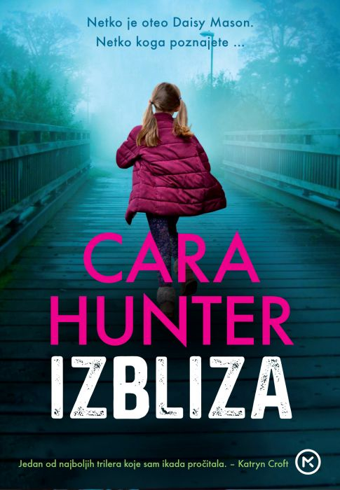 Cara Hunter: Izbliza