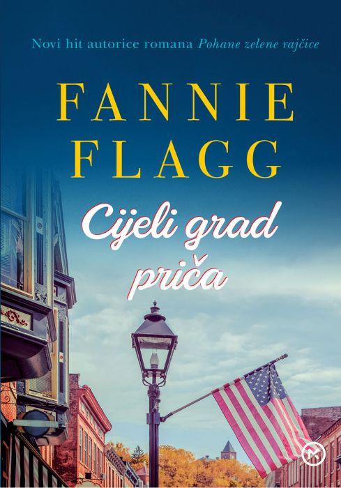 Fannie Flagg: Cijeli grad priča