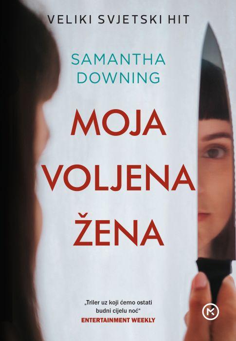 Samantha Downing: Moja voljena žena