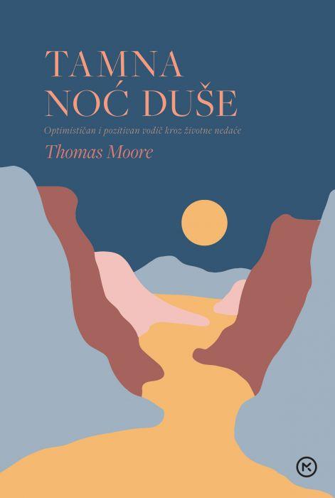 Thomas Moore: Tamna noć duše
