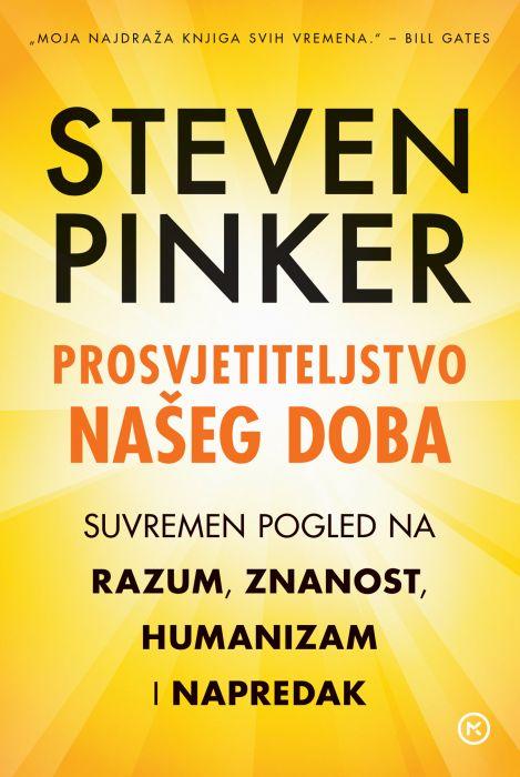 Steven Pinker: Prosvjetiteljstvo našeg doba