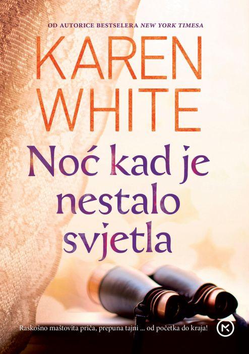 Karen White: Noć kad je nestalo svjetla