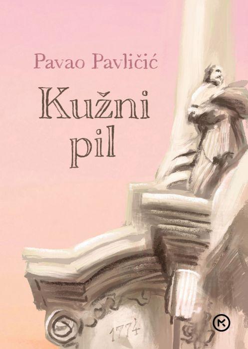 Pavao Pavličić: Kužni pil