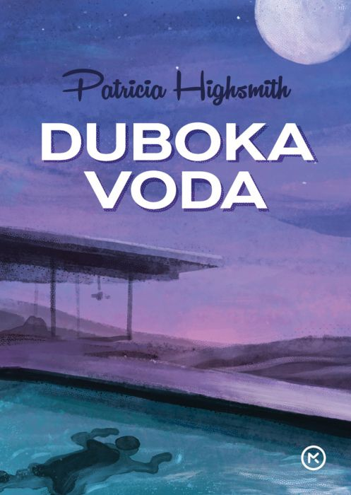 Patricia Highsmith: Duboka voda