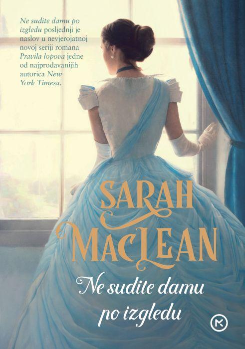 Sarah MacLean: Ne sudite damu po izgledu