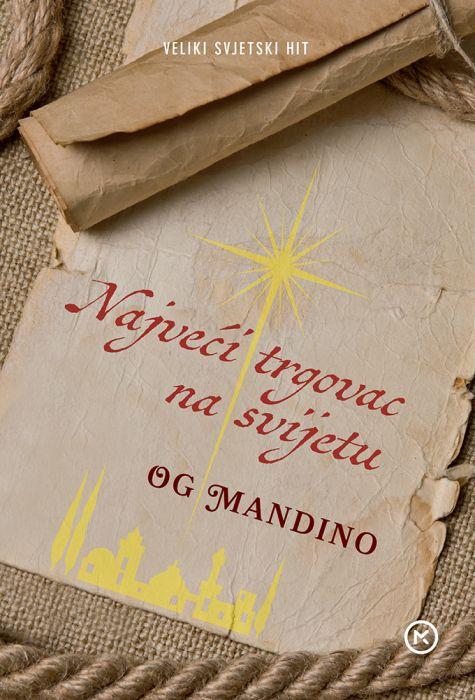 Og Mandino: Najveći trgovac na svijetu