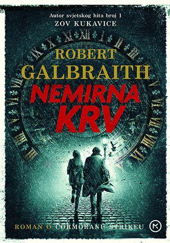 Robert Galbraith: Nemirna krv