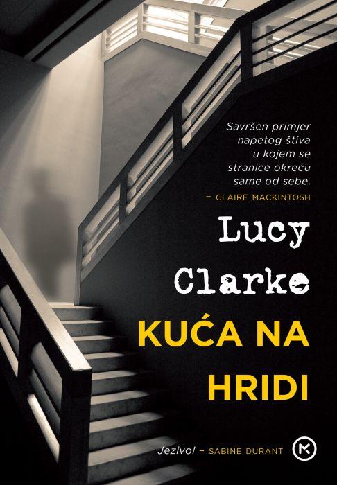 Lucy  Clarke: Kuća na hridi