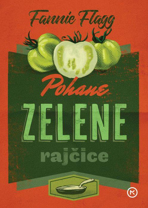 Fannie Flagg: Pohane zelene rajčice