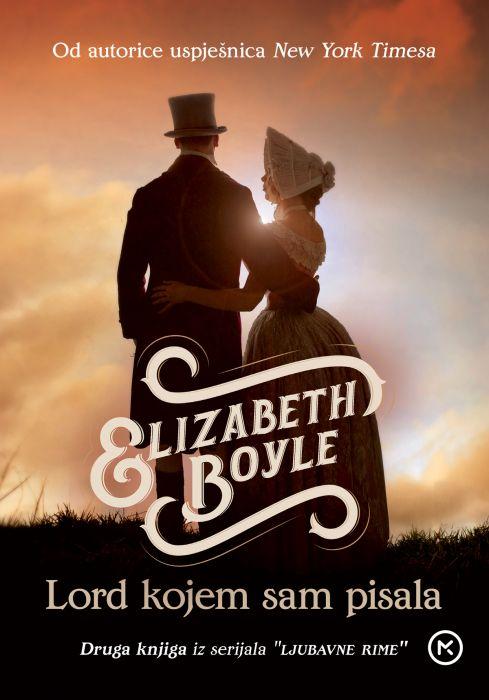 Elizabeth Boyle: Lord kojem sam pisala