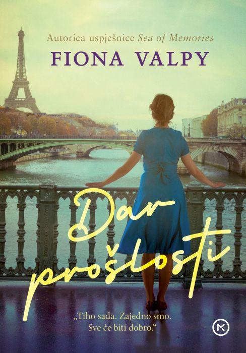 Fiona Valpy: Dar prošlosti
