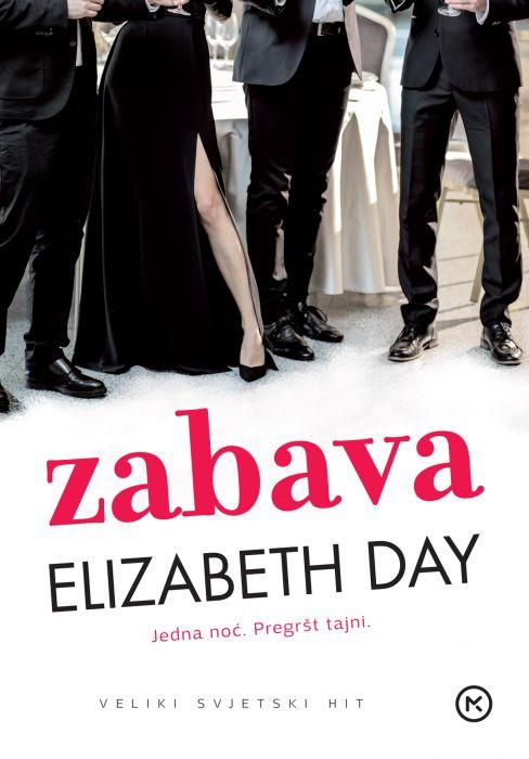 Elizabeth Day: Zabava