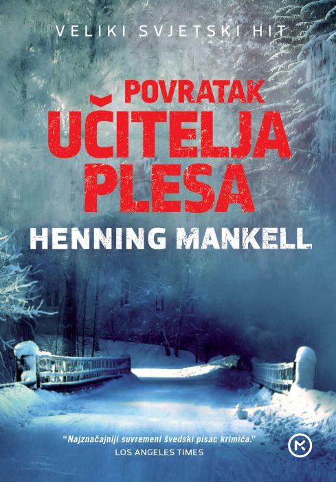 Henning Mankell: Povratak učitelja plesa