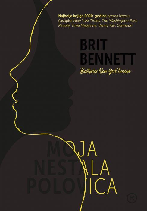 Brit Bennett: Moja druga polovica