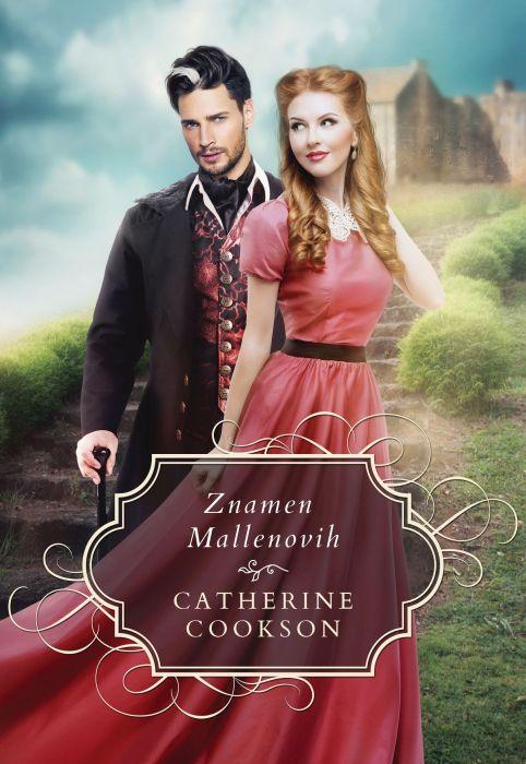 Catherine Cookson: Znamen Mallenovih