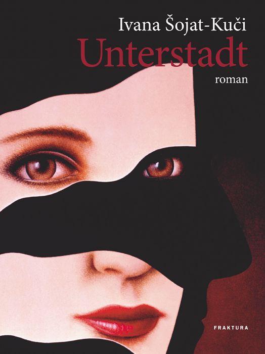 Ivana Šojat-Kuči: Unterstadt
