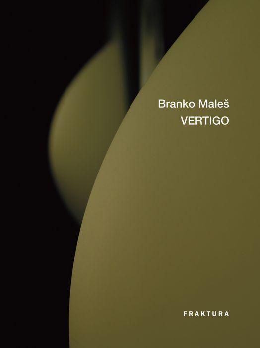 Branko Maleš: Vertigo