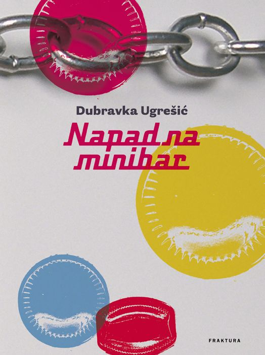 Dubravka Ugrešić: Napad na minibar