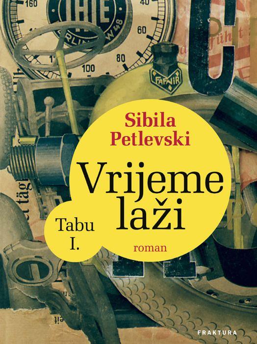 Sibila Petlevski: Vrijeme laži