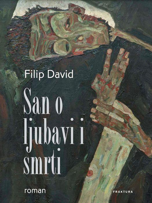 Filip David: San o ljubavi i smrti
