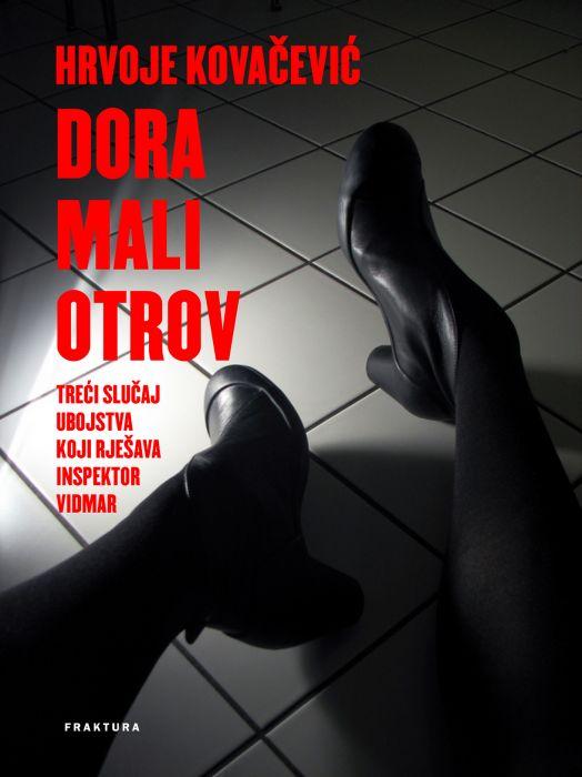 Hrvoje Kovačević: Dora mali otrov