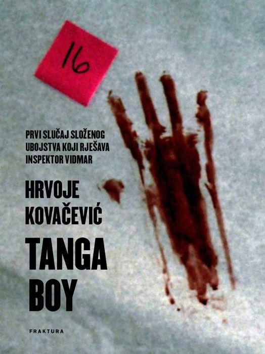 Hrvoje Kovačević: Tanga boy