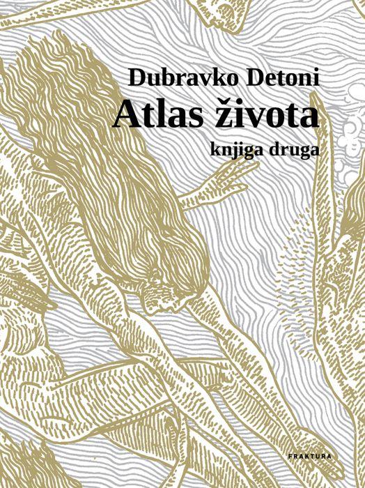 Dubravko Detoni: Atlas života II.