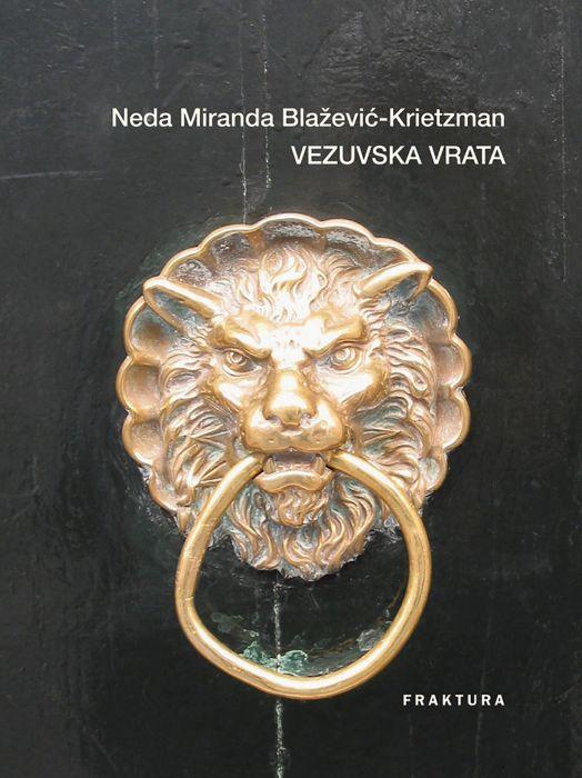 Neda Miranda Blažević-Krietzman: Vezuvska vrata