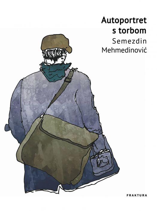 Semezdin Mehmedinović: Autoportret s torbom