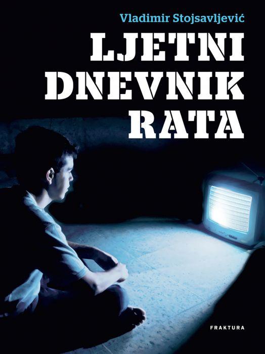 Vladimir Stojsavljević: Ljetni dnevnik rata