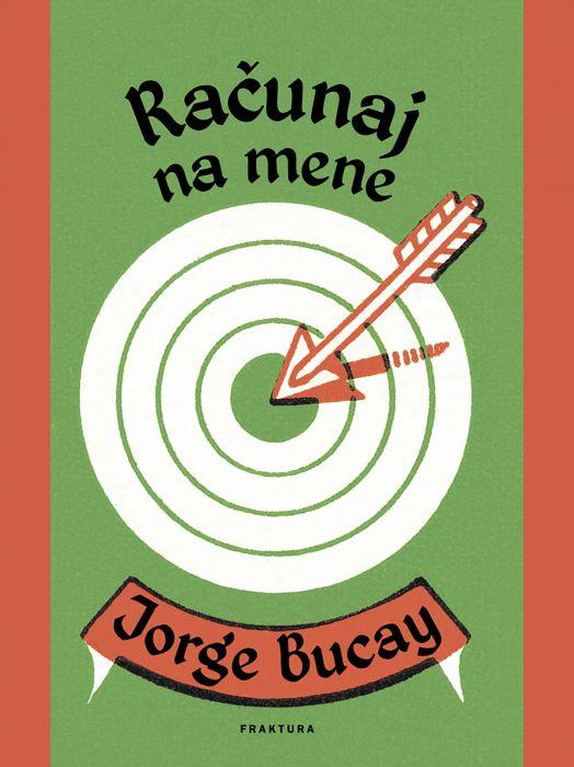 Jorge Bucay: Računaj na mene