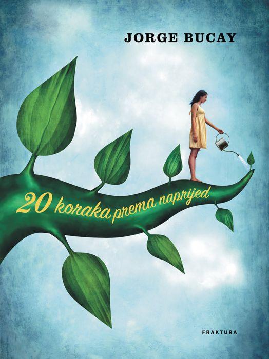 Jorge Bucay: 20 koraka prema naprijed