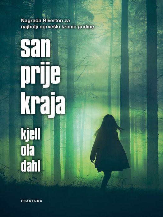 Kjell Ola Dahl: San prije kraja