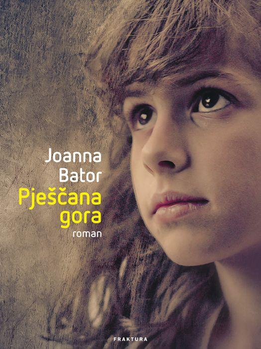 Joanna Bator: Pješčana gora