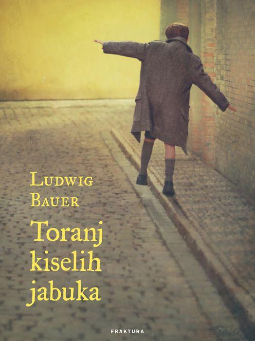 Ludwig Bauer: Toranj kiselih jabuka