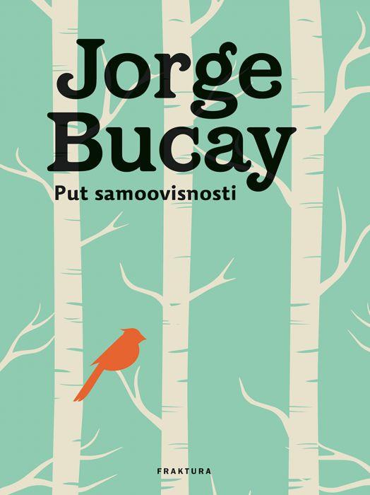 Jorge Bucay: Put samoovisnosti