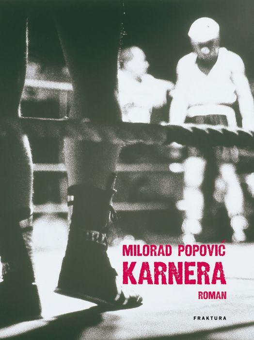 Milorad Popović: Karnera