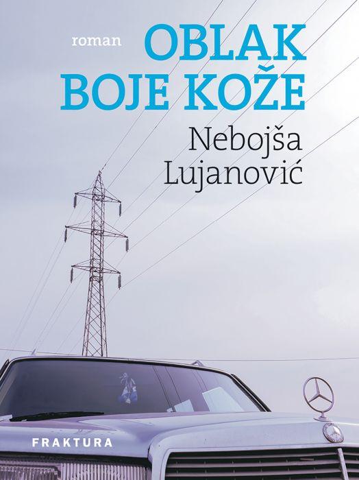Nebojša Lujanović: Oblak boje kože