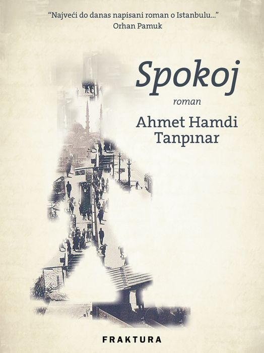 Ahmet Hamdi Tanpınar: Spokoj
