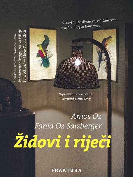 Amos Oz, Fania Oz-Salzberger: Židovi i riječi