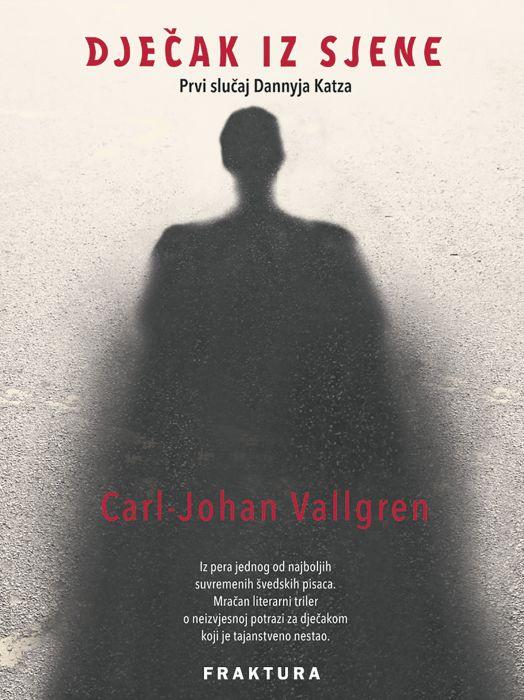 Carl-Johan Vallgren: Dječak iz sjene