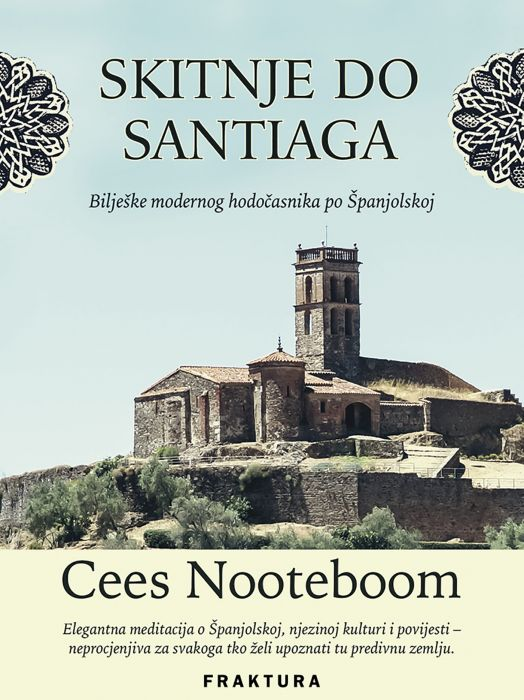 Cees Nooteboom: Skitnje do Santiaga